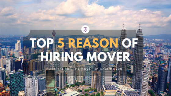 Top 5 Reason of Hiring Mover